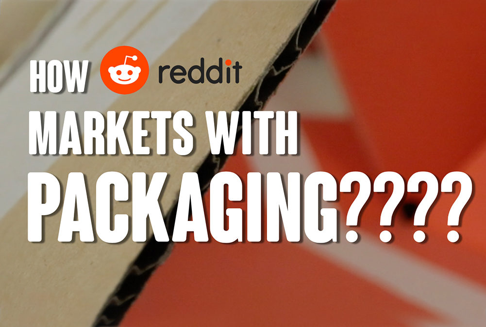 Reddit Packaging for Viral Marketing Campaign